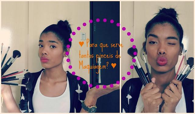 ♥ Vídeo: Para que serve tantos pinceis de Maquiagem? ♥
