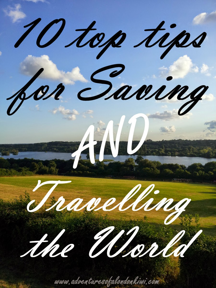 10 top tips for saving money AND travelling the world ...