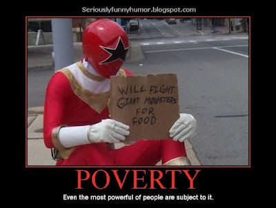 Power Ranger will fight giant monsters for food! Poverty Meme