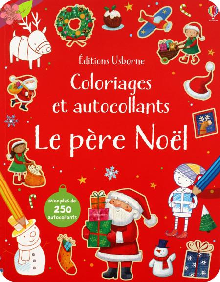 Coloriages et autocollants : Le père Noël - Usborne