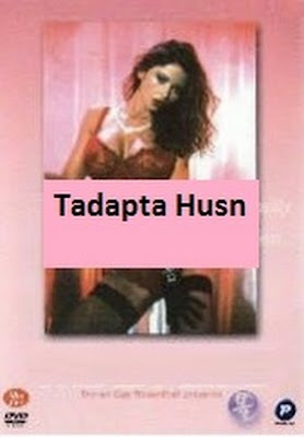 Tadapta Husn (2003 - movie_langauge) - Veronika Zemanova, Warren Benks, Avi Mujderman