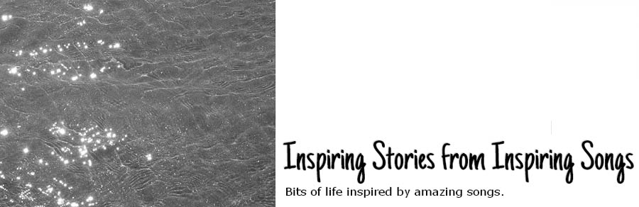 Inspiring Stories from Inspiring Songs