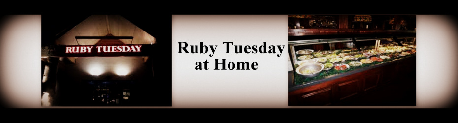 Ruby Tuesday Restaurant Copycat Recipes