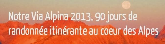 """Visitez le site """"Notre Via Alpina"""""""