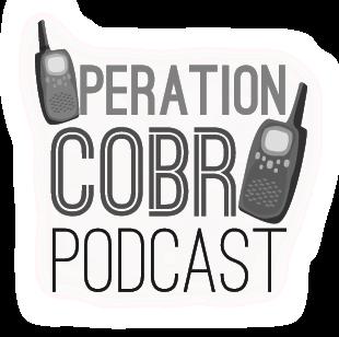 Operation Cobra Podcast