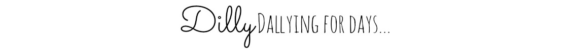 Dilly Dally Blog