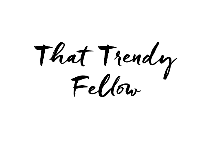 That Trendy Fellow