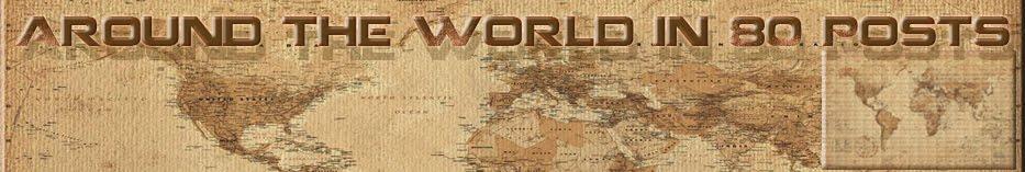 Around the World in 80 Posts