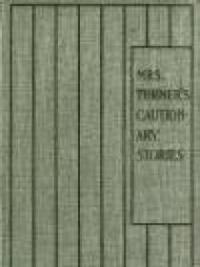Mrs. Turner's Cautionary Stories