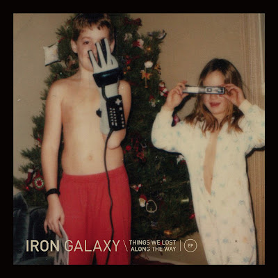 Discosafari - IRON GALAXY - Things We Lost Along The Way - Born Electric