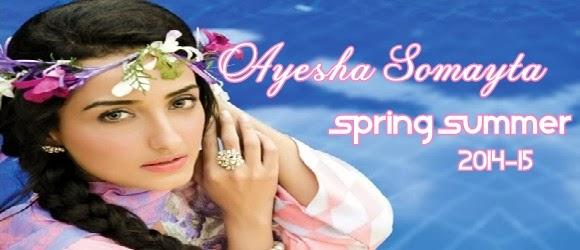 Ayesha Somaya Summer Collection 2014-2015