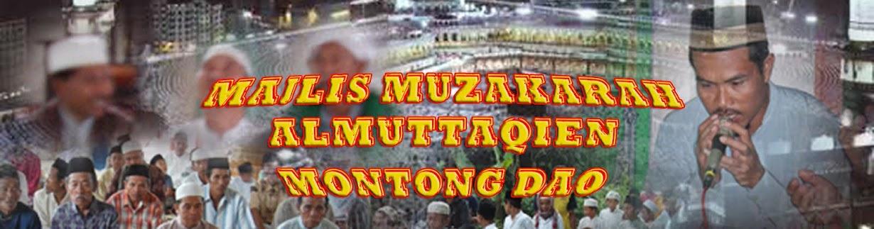 MAJLIS MUZAKARAH AL-MUTTAQIEN MONTONG DAO