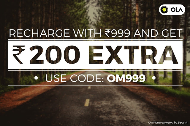 Recharge Ola Money with Rs. 999 and get Rs.200 EXTRA on Olacabs