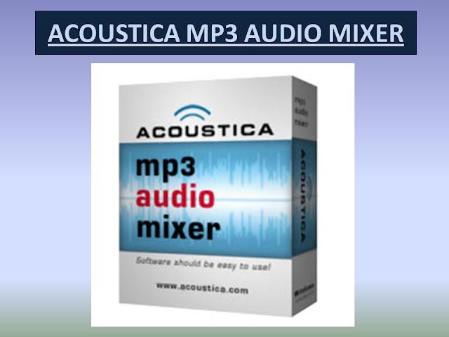 برنامج تسريع الأغاني Acoustica MP3 Audio Mixer