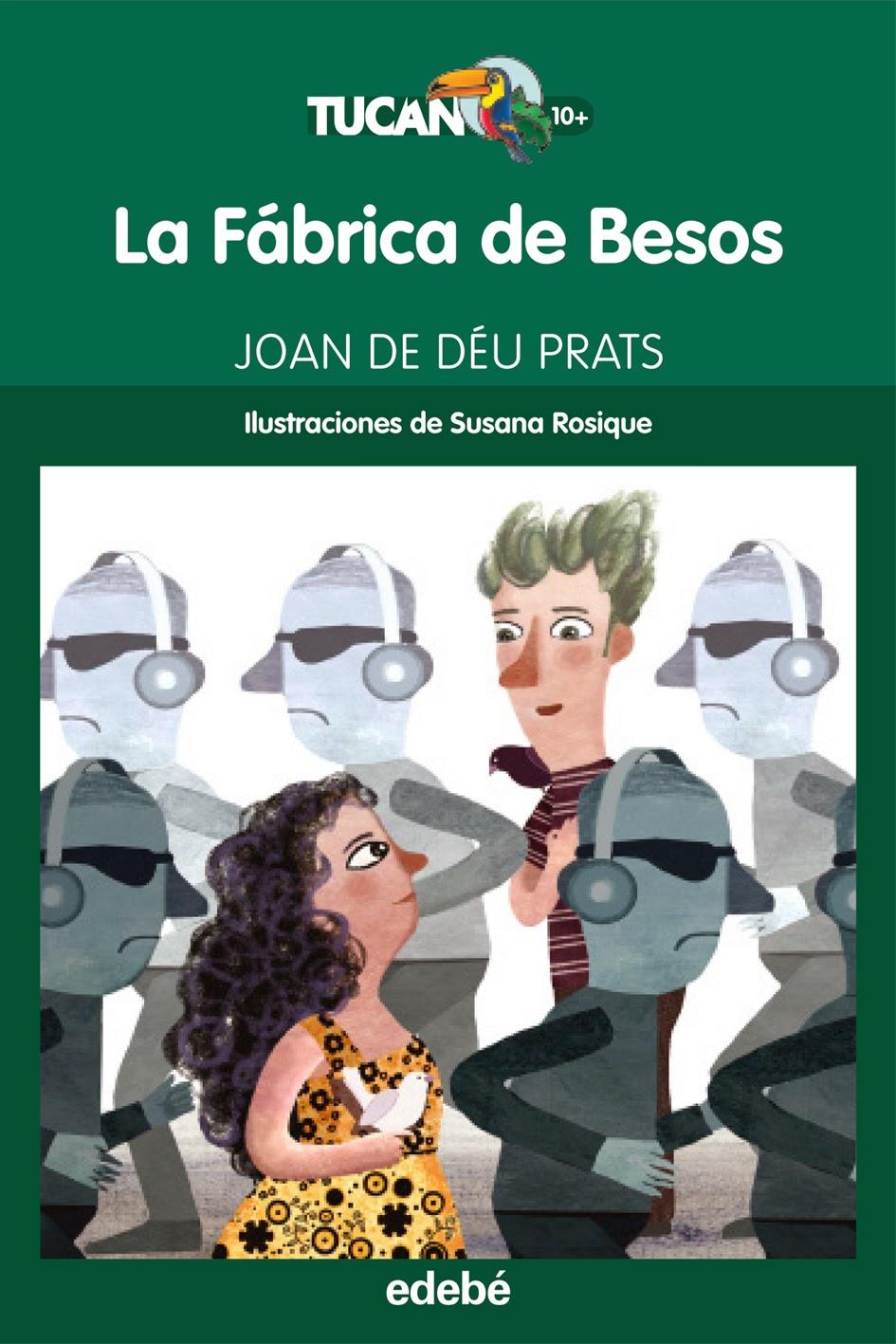 LA FÁBRICA DE BESOS