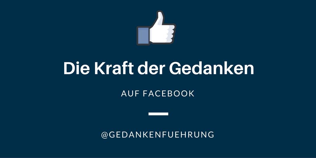 Die Kraft der Gedanken auf Facebook