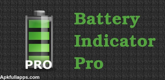 Battery Indicator Pro v7.0.6