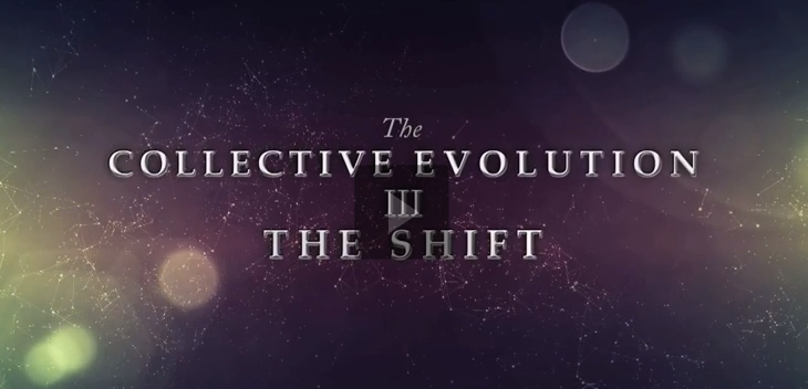 The Collective Evolution III The Shift - Documentary 2014