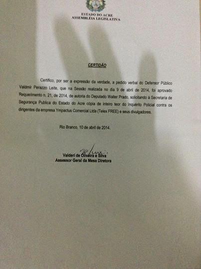 informações sobre o requerimento do deputado estadual Walter Prado (PROS/acre), sobre inquérito aberto contra divulgadores da TelexFree.
