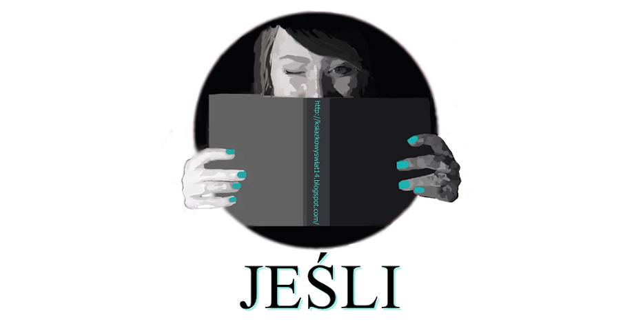JEŚLI ∞ książki, filmy, seriale