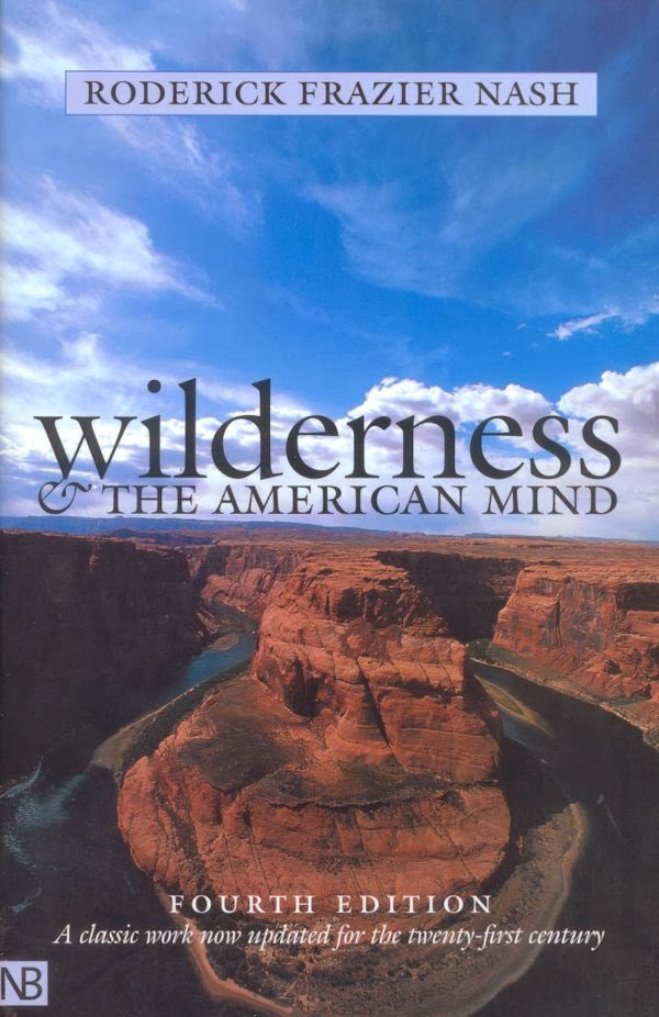 Quotes From Wilderness And The American Mind By Roderick Nash On