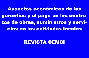 Aspectos económicos de las     garantías y el pago en los contratos de obras, suministros y servici