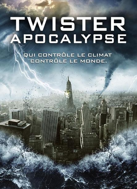 Telecharger Twister Apocalypse (Weather Wars) Dvdrip