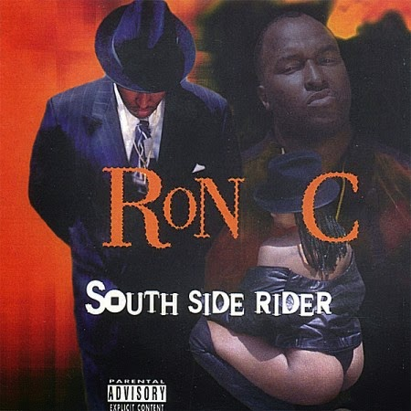 Ron C – South Side Rider (1998)