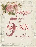 :::::Arte XIX cumple 5 años