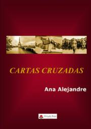 Cartas cruzadas, Ana alejandre