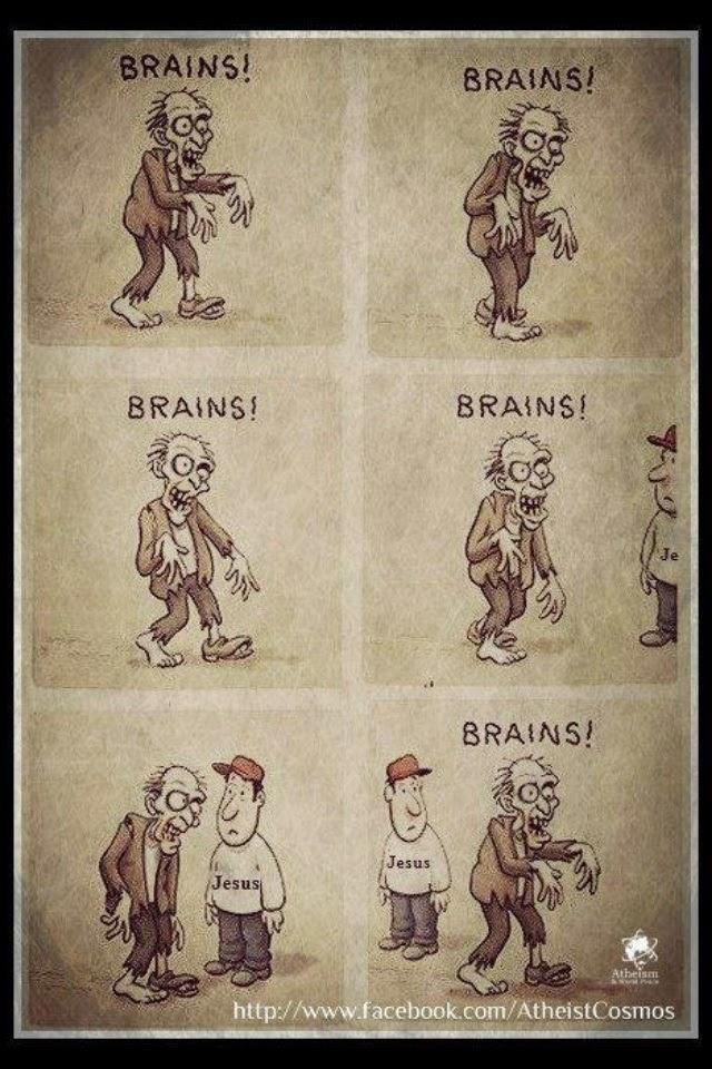[Image: zombie-brains-jesus.jpg]