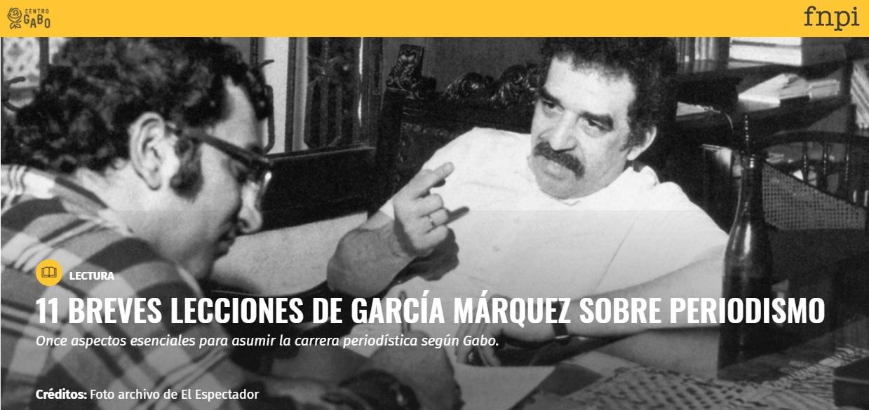 11 lecciones del Gabo sobre Periodismo
