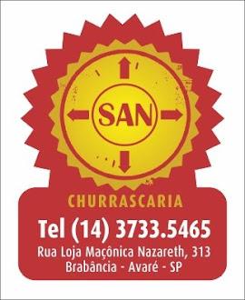 SAN  CHURRASCARIA Rua. Loja Maçônica Nazareth, 313 Brabância - Estância Turística de Avaré-SP tel:(