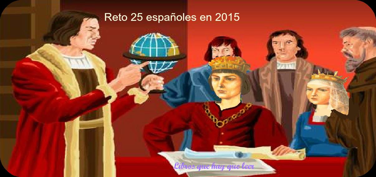 http://librosquehayqueleer-laky.blogspot.com.es/2014/12/reto-25-espanoles-edicion-2015.html