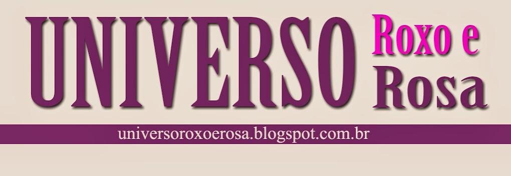 Universo Roxo e Rosa