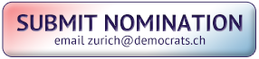 Submit nomination by emailing zurich@democrats.ch