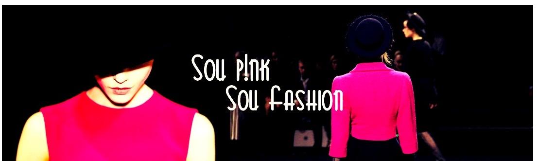 Sou Pink Sou Fashion