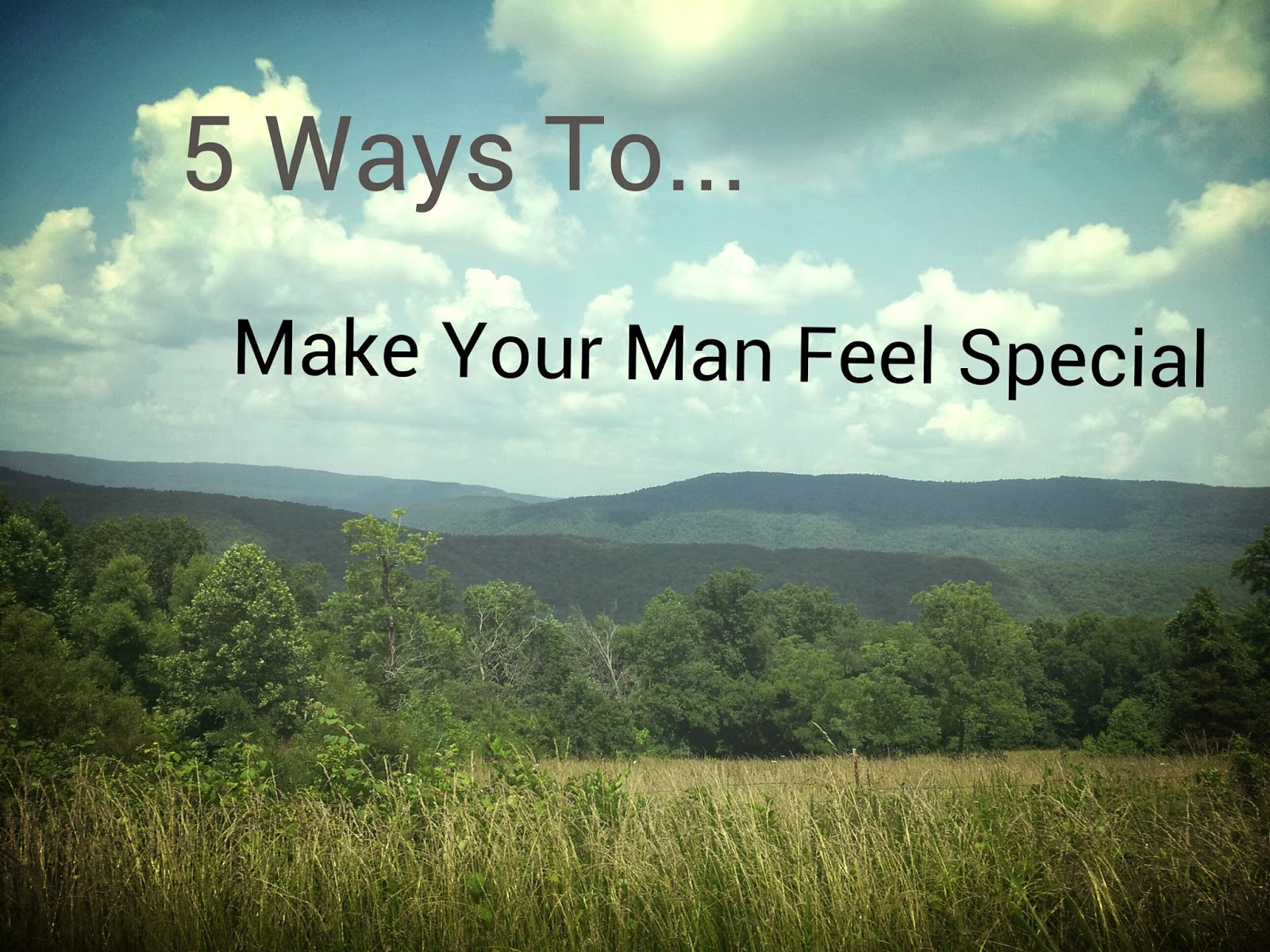 How To Make A Man Feel Special