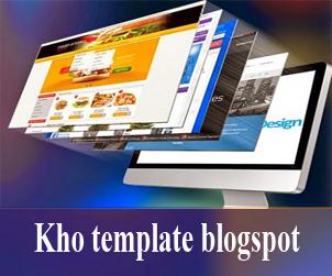 Kho template blogspot đẹp