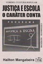 Cordel: Justiça e Escola. Nº 116. Dezembro/2013