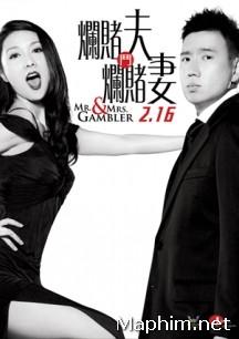 Vợ Chồng Cờ Bạc - Thần Kỳ Hiệp Lữ  - Mr. & Mrs. Gambler