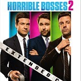 Horrible Bosses 2: Extended Cut Blu-ray Review