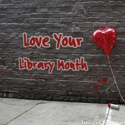 love your library month image courtesy of imagechef.com