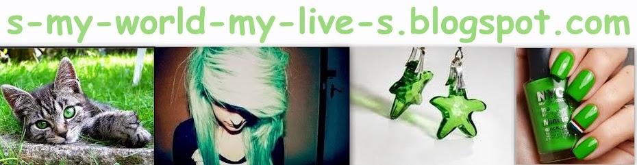 Mój Świat, Moje Życie :D