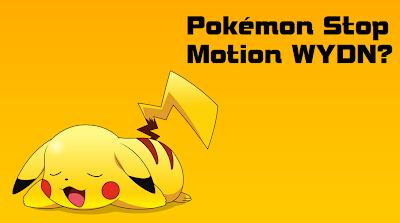 WYDN? - Pokémon Stop Motion TERCEIRA TEMPORADA [EM BREVE] Capa