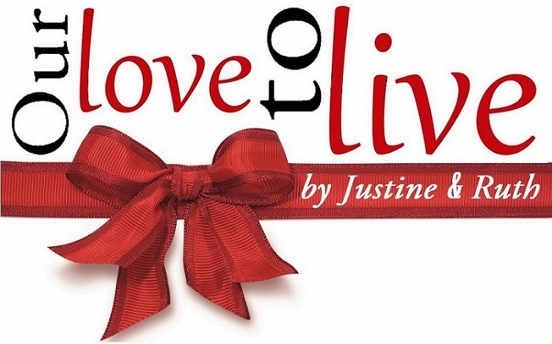 Justine, Ruth & Our love to live - nasz AKTUALNY blog :)