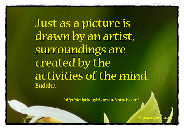 Daily Thought, Quote, Buddha, Artist, Picture, surroundings, artist, mind,