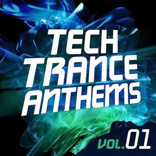 Tech Trance Anthems Vol.1 – 2014