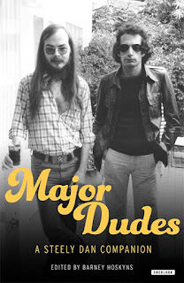 Coming Soon - Book Review - MAJOR DUDES - A Steely Dan Companion