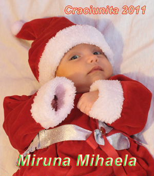 Craciunita Miruna 2011